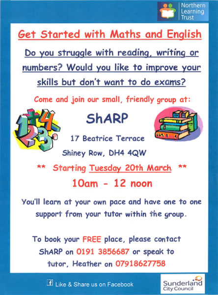 FREE Maths and English course at ShARP. To book your place please contact ShARP on 0191 3856687 or speak to the Tutor Heather on 07918627758